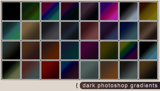 Dark Photoshop - 32 Gradients