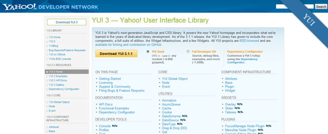 feature rich and very popular Yahoo! YUI Library