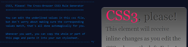 CSS3 Please! The Cross-Browser CSS3 Rule Generator