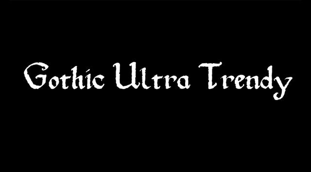 gothic ultra trendy