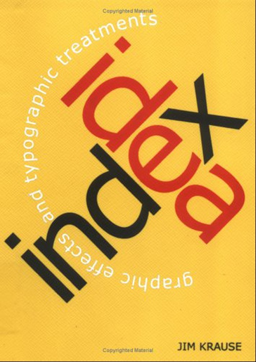 Idea Index, Graphic Effects and Typographic Treatments - Jim Krause