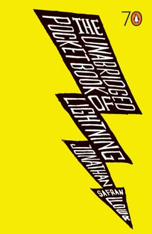 The Unabridged Pocket Book of Lightening - Jonathan Safran Foer