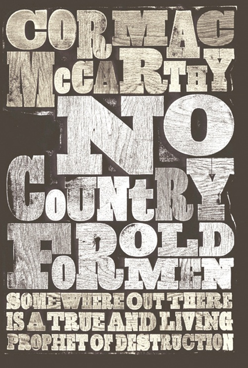 No Country For Old Men, Somehwere Out There Is a True and Living Prophet of Destruction - Cormac McCarthy