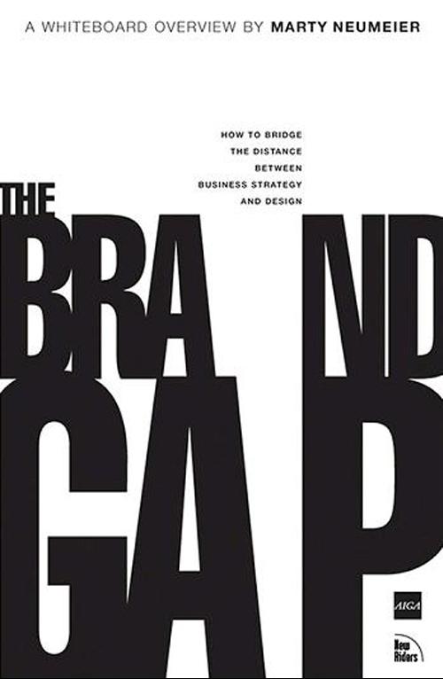 The Brand Gap - Marty Neumeier