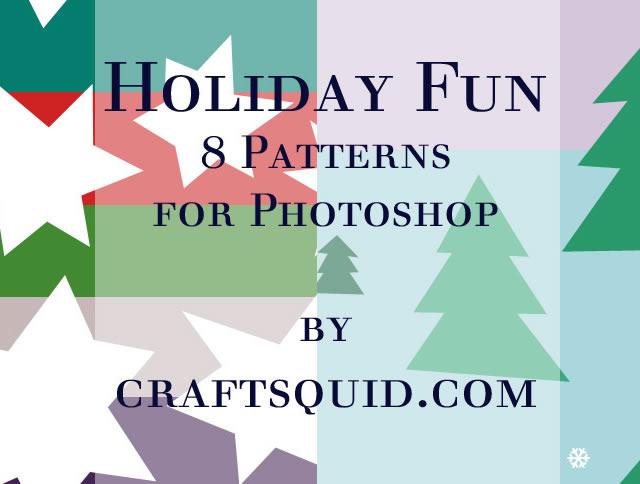 8 Holiday Fun Patterns