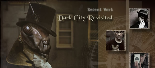 Dark City Revisited