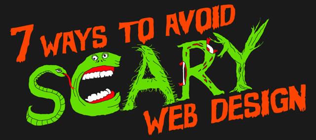 7 Ways to Avoid Scary Web Design