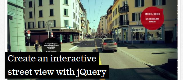 Create an interactive street view with jQuery (Tutorial)