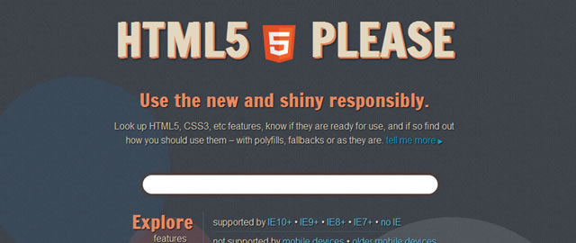 HTML5 Please - Use the new and shiny responsibly