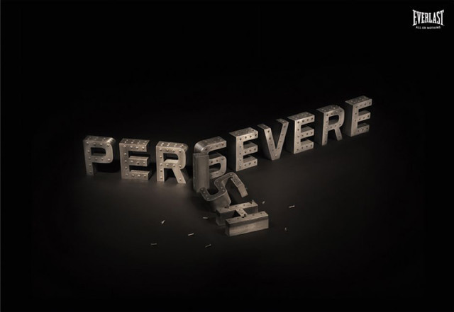 The Everlast: Persevere as an example of inspirational typography example in print ads