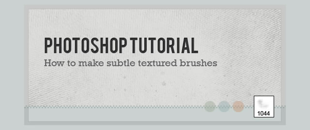 How To Make Subtle Textured Brushes In Photoshop