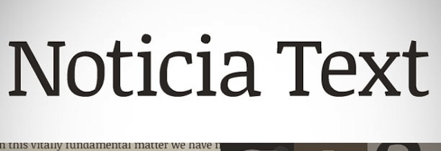 Noticia Text is a free css web font