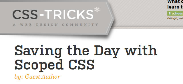 Saving the Day with Scoped CSS