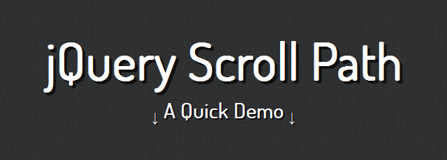 jQuery Scroll Path is a plugin that lets you define your own custom scroll path