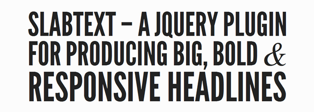 slabText is a jQuery plugin that splits headlines into rows