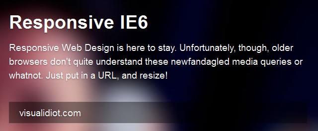 Responsive IE6