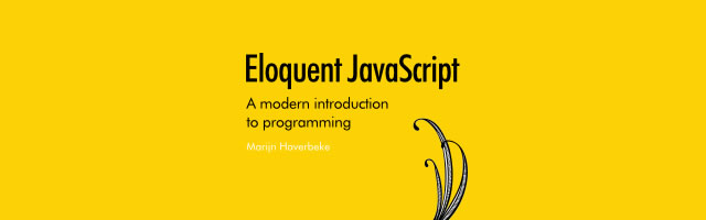 Eloquent JavaScript - Learning Programming