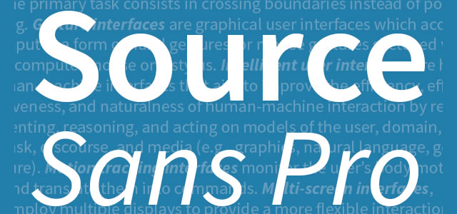 Source Sans Pro is a Free web print Font for designers