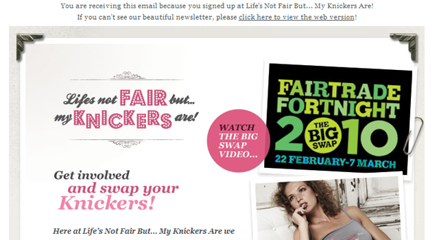 Life's Not Fair My Knickers Are email newsletter
