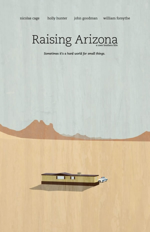 raising arizona Coen Brothers Movie Poster Redux