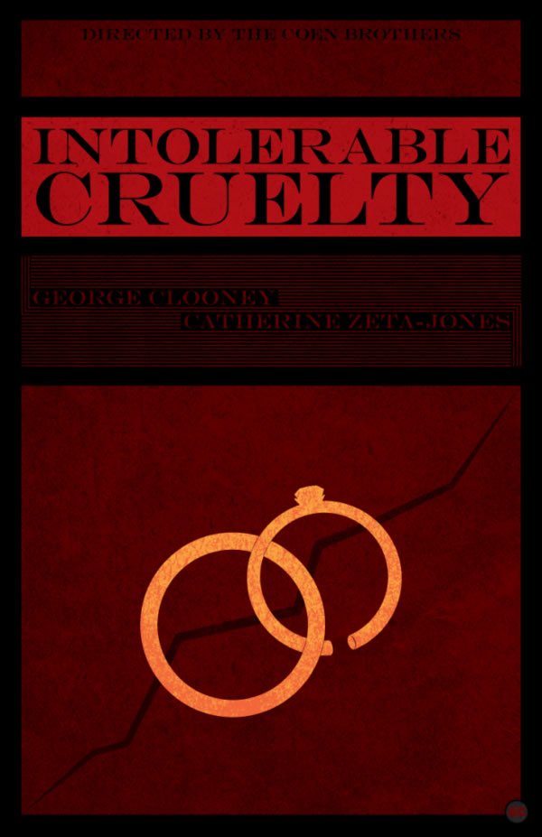 intolerable cruelty Coen Brothers Movie Poster Redux
