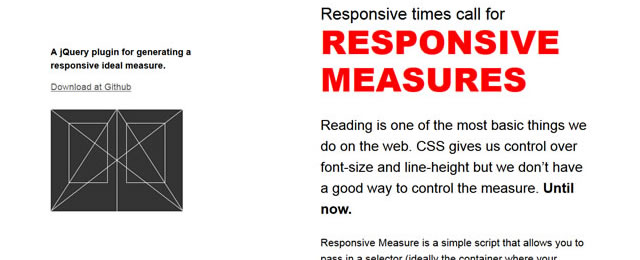 Responsive Measure is a simple script that allows you to pass in a selector
