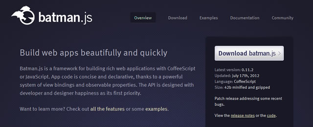 batman.js is a framework for building rich single-page browser applications