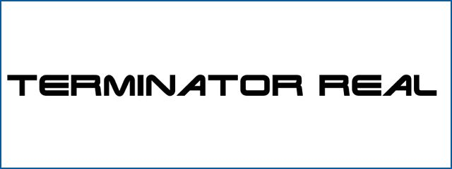Terminator Real Fonts techno fonts download