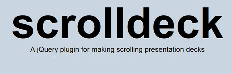 scrolldeck.js jquery plugin making scrolling presentation decks
