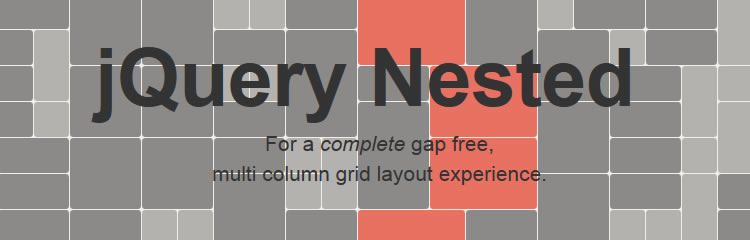 jQuery Nested plugin create gap free multi column grid layout experience