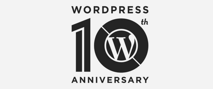 happy birthday wordpress ten years old today!