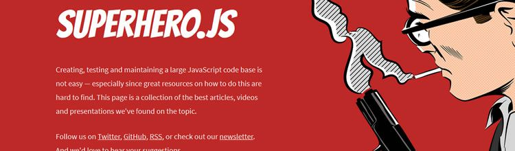 Superhero.js is a collection of the best Javascript articles