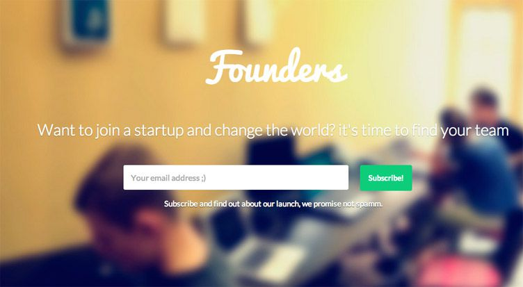 the website of Founders is an inspirational example of a coming soon page
