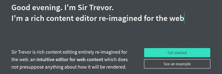Sir Trevor JS is an intuitive editor for web content