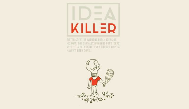 Idea Killer workwankers illustration