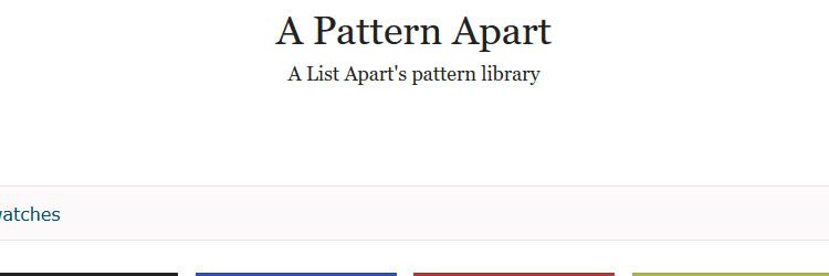 A List Apart Pattern Library - Weekly Design News