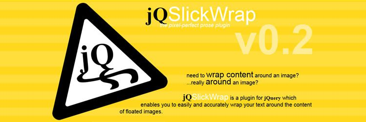 jQSlickWrap plugin easily accurately wrap text around content floated images