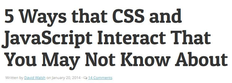 5 ways that CSS and JS interact - Weekly Design News