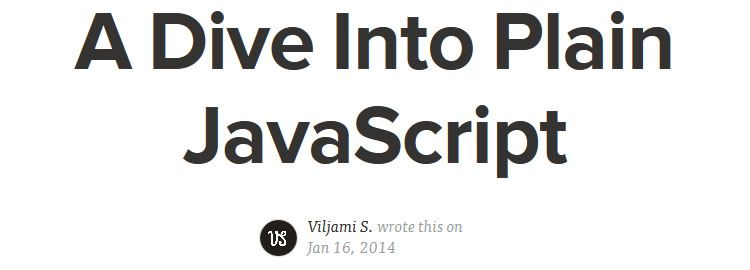 dive into plain JavaScript - Weekly Design News