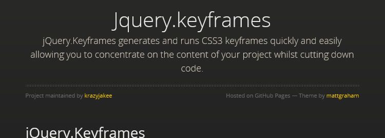 jQuery.keyframes - Generates and plays CSS3 keyframes quickly and easily - Weekly Design News