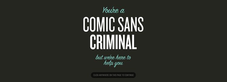 Comic Sans Criminal - Weekly Design News
