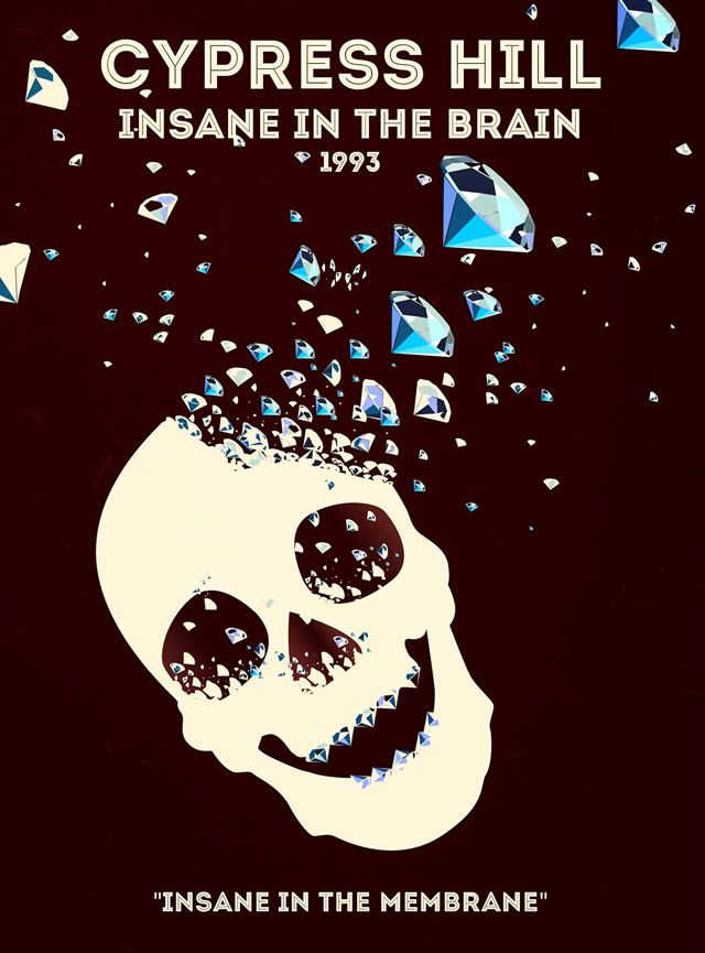 Cypress Hill - Insane in the Brain Rap Poster Series