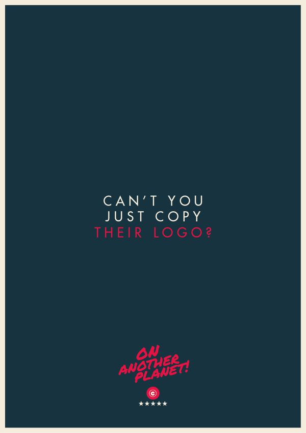 The Client is Always Right poster collection Can't you just