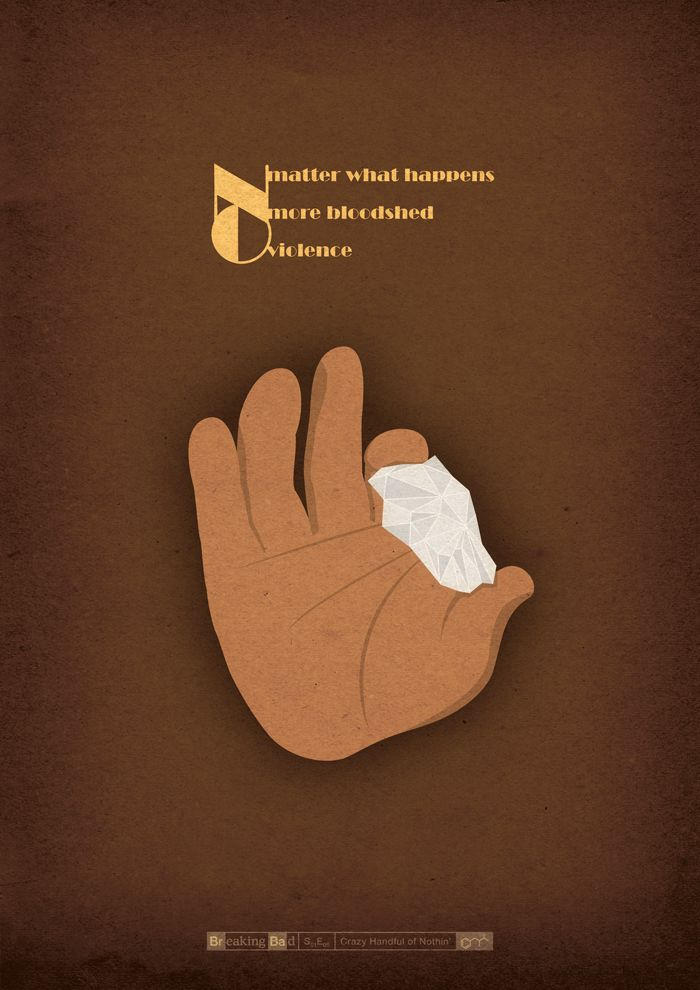 breaking bad tv poster illustrated Crazy Handful of Nothin