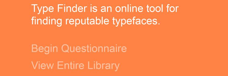 Type-Finder web-based tool for finding reputable typefaces weekly news