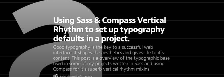 Sass & Compass vertical rhythm to set up typography defaults Design News 18th March 2014