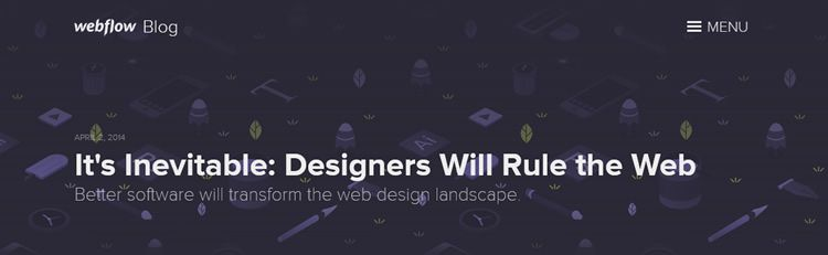 It's inevitable that designers will rule the web weekly news