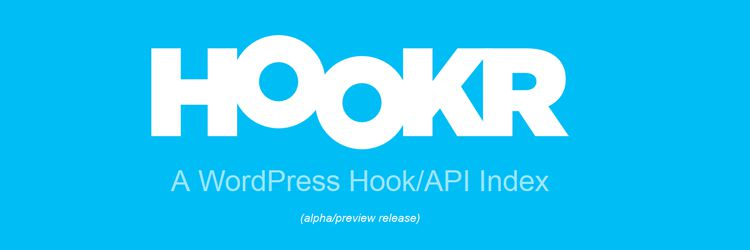 hookr.io - A WordPress Hook/API Index weekly news for designers