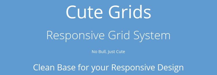 Cute Grids A feature-rich responsive grid system