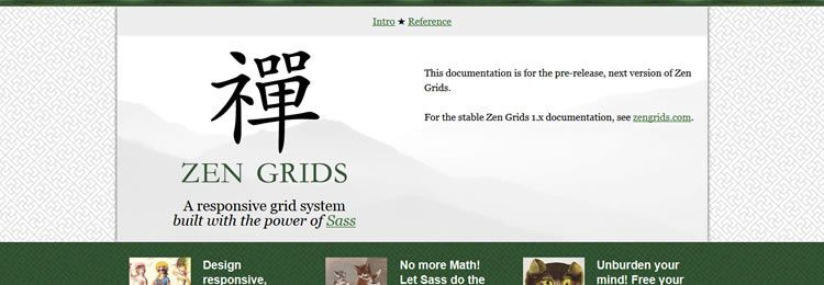 Zen Grids A responsive grid system built with the power of Sass CSS Libraries